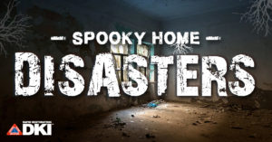 Rapid Restoration presents Spooky home Disastes